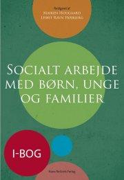 socialt arbejde med børn, unge og familier  - i-bog
