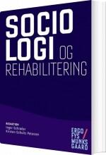 sociologi og rehabilitering - bog