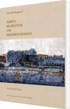 søen, slægten og hjemstavnen - bog