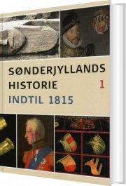 sønderjyllands historie bd.1 - bog