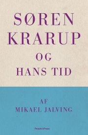 søren krarup - og hans tid - bog
