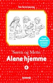 søren og mette - den første læsning 4: alene hjemme - bog