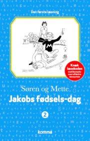 søren og mette - den første læsning 2: jakobs fødsels-dag - bog