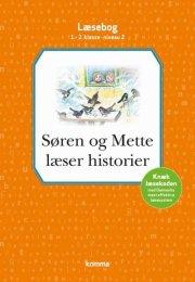 søren og mette læser historier læsebog: niv 2 - orange, 1.-2. kl - bog