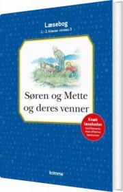 søren og mette og deres venner læsebog: niv 3 - mørkblå, 1.-2. kl - bog