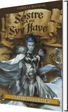 søstre på de syv have (6). den iskolde heks - bog