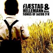 Fjæstad & Hellemann Bros - Songs Of Jacob Elk - CD