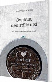 sophus, den stille død - bog
