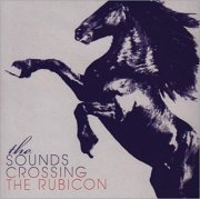 sounds - crossing the rubicon - cd