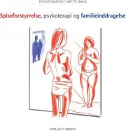 spiseforstyrrelse, psykoterapi og familieinddragelse - bog