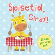 spisetid, giraf! - bog