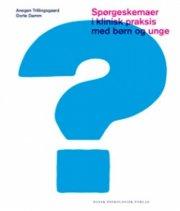 spørgeskemaer i klinisk praksis med børn og unge - bog