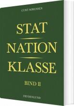 stat, nation, klasse - bind ii - bog