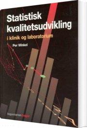 statistisk kvalitetsudvikling i klinik og laboratorium - bog