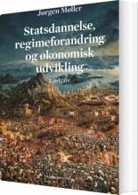 statsdannelse, regimeforandring og økonomisk udvikling - bog