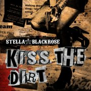 stella black rose - kiss the dirt - cd
