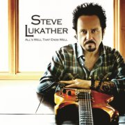 steve lukather - all s well that ends well - cd