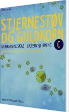 stjernestøv og guldkorn c - lærervejledning - bog
