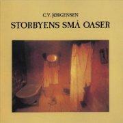 c.v. jørgensen - storbyens små oaser - Vinyl / LP