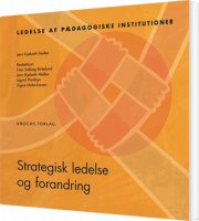 strategisk ledelse og forandring - bog