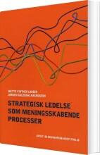 strategisk ledelse som meningsskabende processer - bog