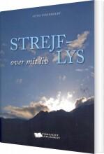 strejflys over mit liv - bog