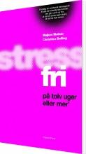 stressfri på tolv uger eller mer' - bog