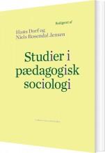 studier i pædagogisk sociologi - bog