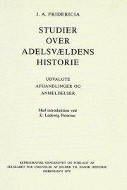 studier over adelsvældens historie - bog