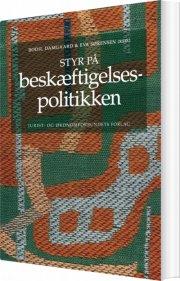 styr på beskæftigelsespolitikken - bog