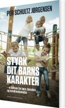 styrk dit barns karakter - bog