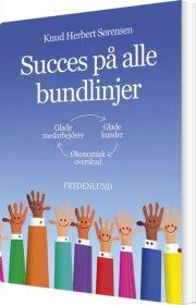 succes på alle bundlinjer - bog