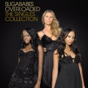 sugababes - overloaded: the singles collection - cd