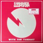 summer moon - with you tonight - Vinyl / LP