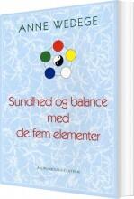 sundhed og balance med de fem elementer - bog