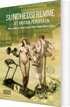 sundhedsfremme - et kritisk perspektiv - bog
