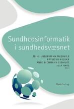 sundhedsinformatik i sundhedsvæsnet - bog
