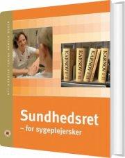 sundhedsret - for sygeplejersker - bog