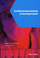 sundhedsvidenskabelig forskningsmetode - bog