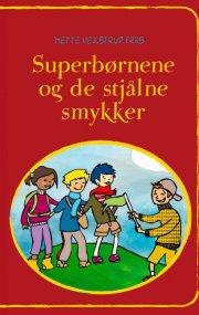superbørnene og de stjålne smykker - bog