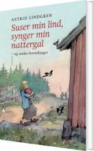 suser min lind, synger min nattergal og andre fortællinger - bog