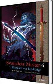 sværdets mester 6 - sandheden om blodtunge - bog