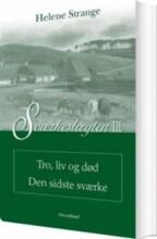 sværkeslægten tro, liv og død den sidste sværke - bog