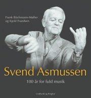 svend asmussen. 100 år for fuld musik - bog