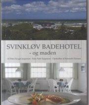 svinkløv badehotel - og maden - bog