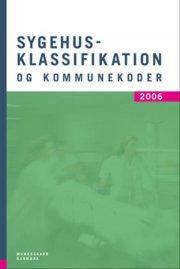 sygehusklassifikation og kommunekoder 2006 - bog