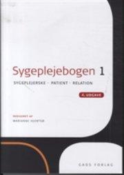 sygeplejebogen 1. 4 udgave - bog