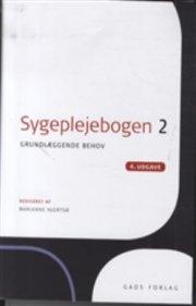 sygeplejebogen 2, 4. udgave - bog