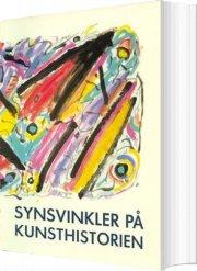 synsvinkler på kunsthistorien - bog