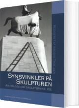 synsvinkler på skulpturen - bog
